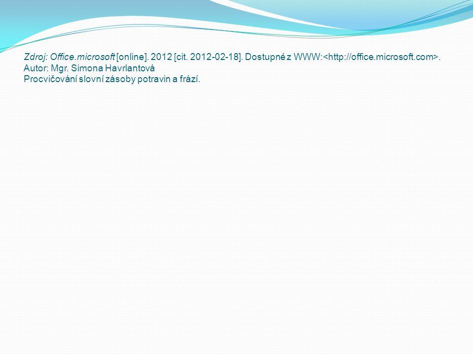 Zdroj: Office. microsoft [online]. 2012 [cit. 2012-02-18]